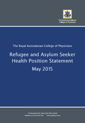 Refugee and Asylum Seeker Health Position Statement, May 2015